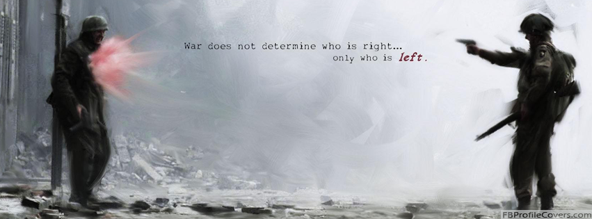 War Quote Facebook Timeline Cover