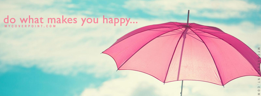 What Makes You Happy Facebook Cover Photo