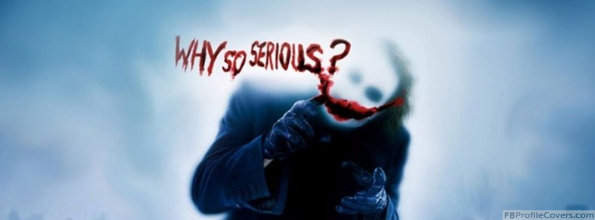 Why So Serious Facebook Timeline Profile Cover Picture
