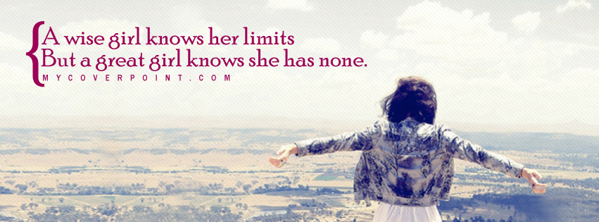 Wise Girl Knows Her Limits Facebook Cover