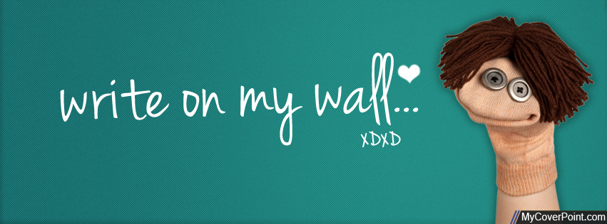 Write On My Wall Facebook Cover