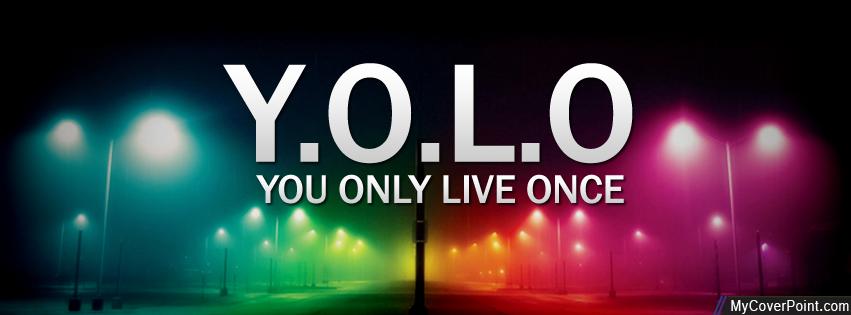 Yolo Facebook Timeline Cover