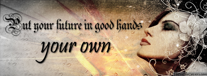 Your Future Is In Your Hands FB Cover