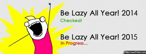 Be lazy 2015