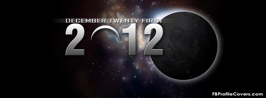 December 21 2012 Facebook Timeline Cover
