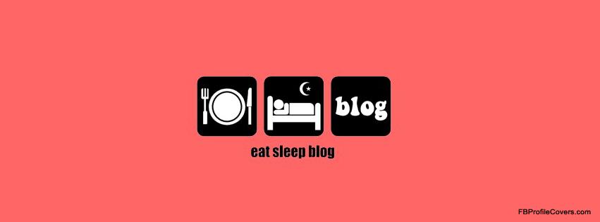 Eat Sleep Blog Facebook Timeline Cover