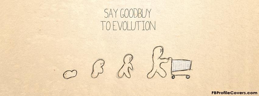 Goodbuy to evolution Facebook timeline cover