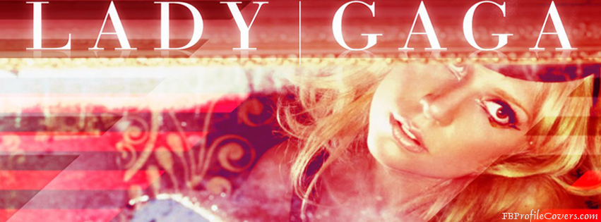 Lady Gaga Timeline Cover Picture