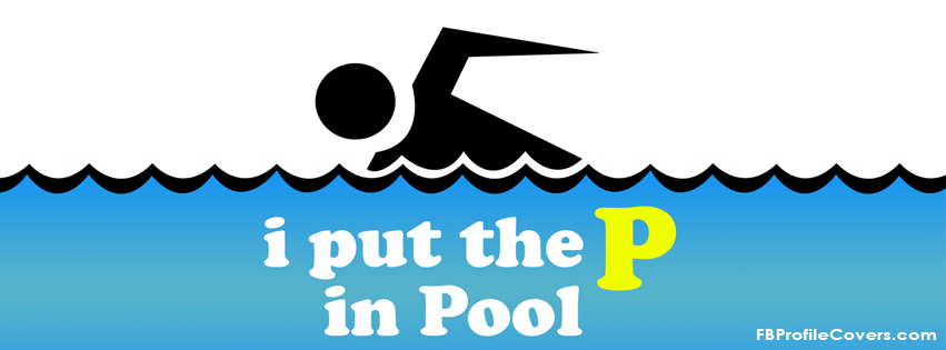 p in the pool Facebook timeline cover